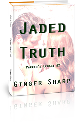 Jaded Truth (Parker's Story #2 )
